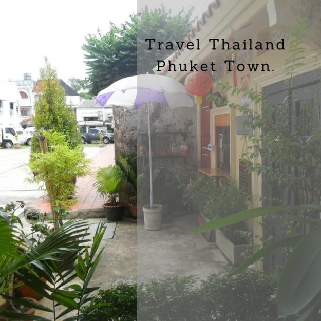 Travel Thailand Phuket town