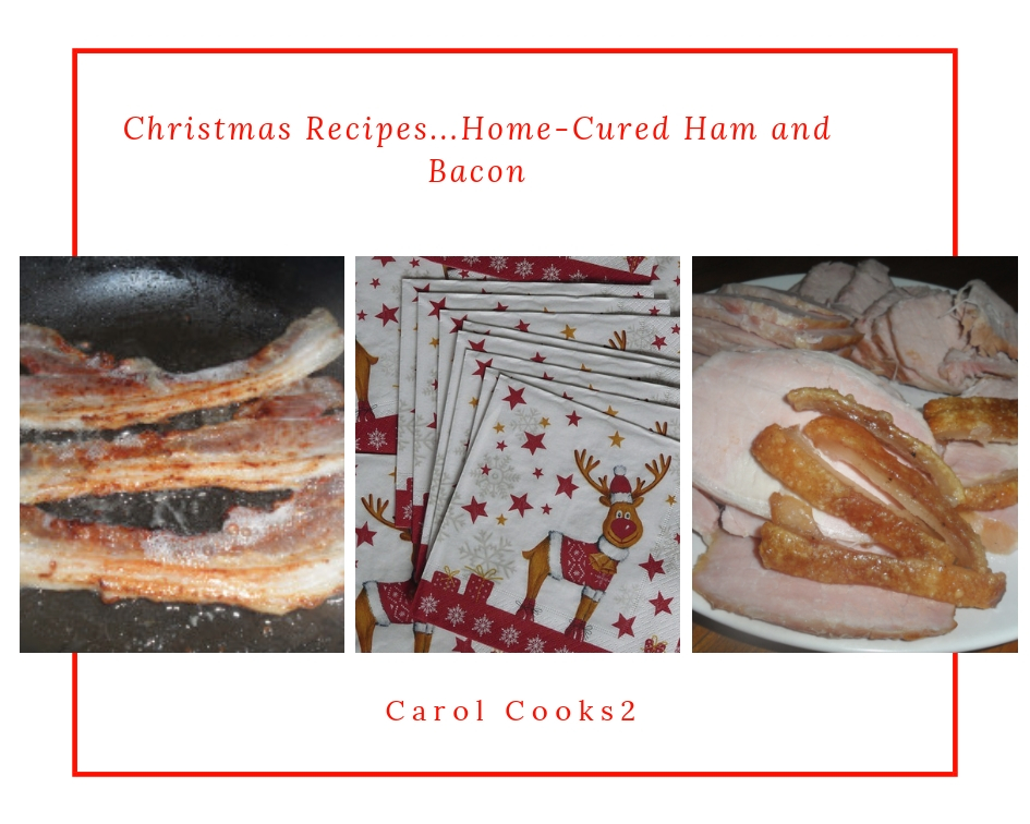 Christmas Recipes…Home Cured Ham & Bacon…