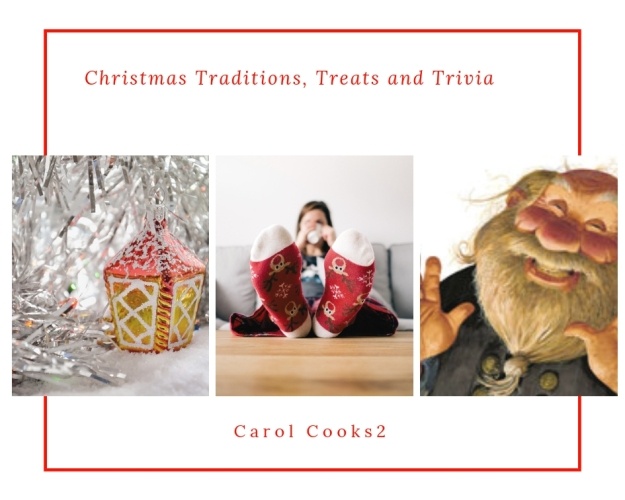Christmas Traditions, Treats and Trivia