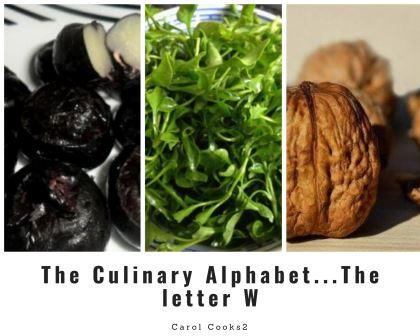 The Culinary Alphabet ...The Letter W (1)