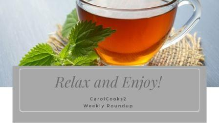 Relax and Enjoy! (1) Weekly Roundup